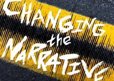 Changing the Narrative Podcast
