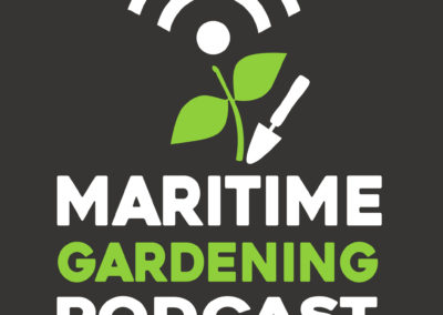 Maritime Gardening Podcast
