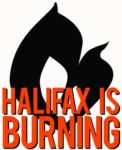 Halifax Is Burning: Interviews