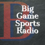 Big Game Sports Radio