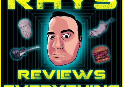 Rhys Reviews Everything
