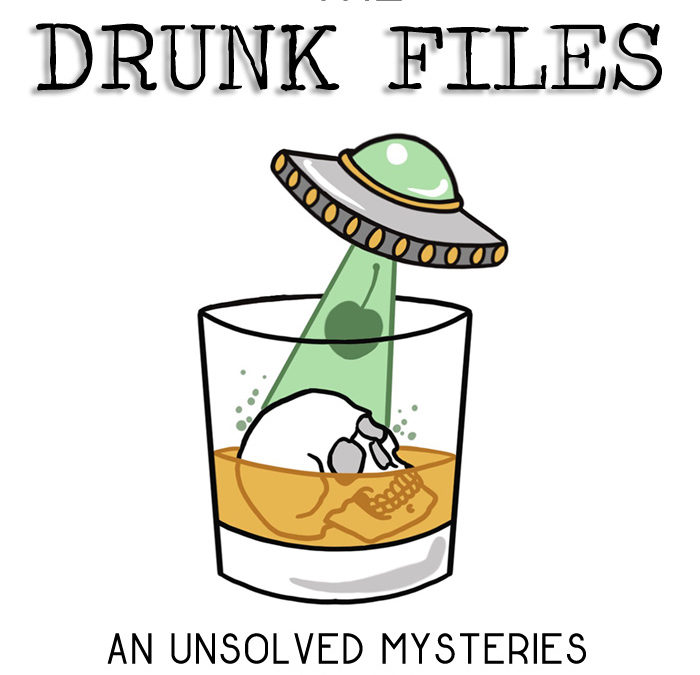 The Drunk Files
