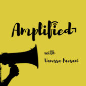 Amplified with Vanessa Paesani