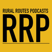 Rural Routes Podcasts