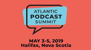 ATLANTIC PODCAST SUMMIT 2019-FOLLOW UP