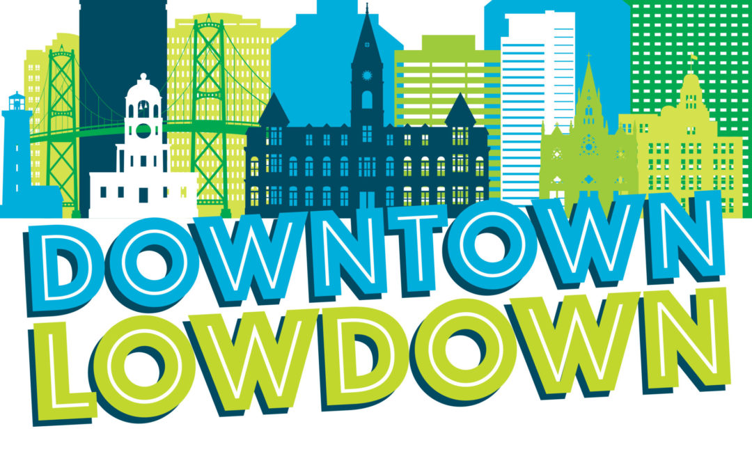 DOWNTOWN LOWDOWN