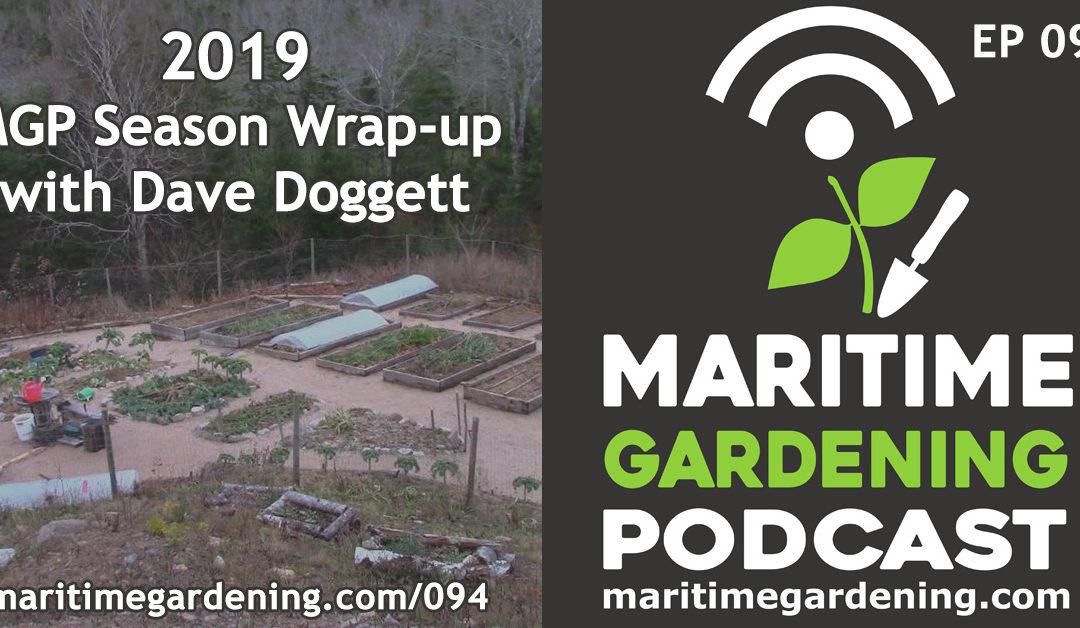Maritime Gardening: 2019 MGP Season Wrap-up with Dave Doggett