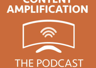 Content Amplification Podcast