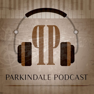 Parkindale Podcast