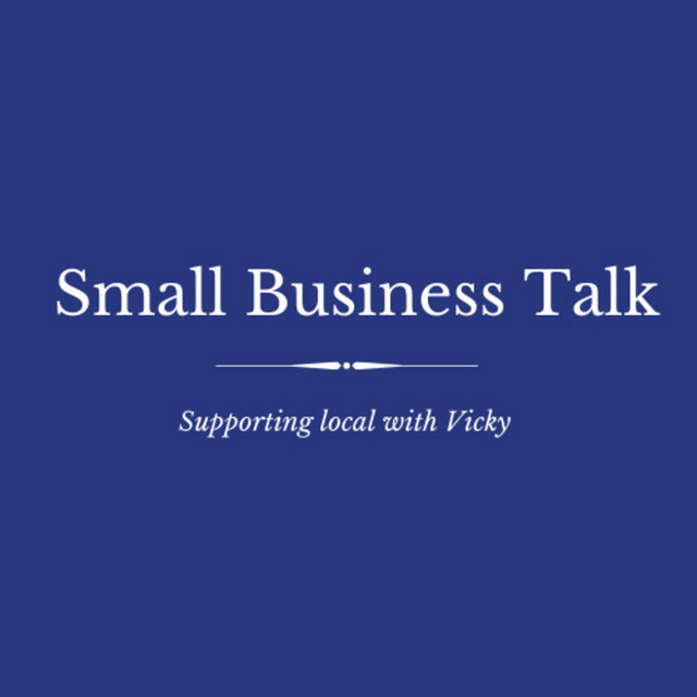 Small Business Talk: Supporting local with Vicky