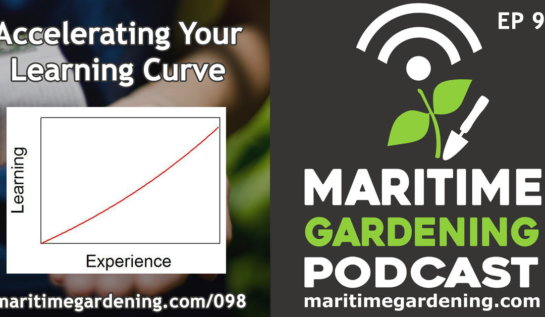 Maritime Gardening : Accelerating Your Learning Curve