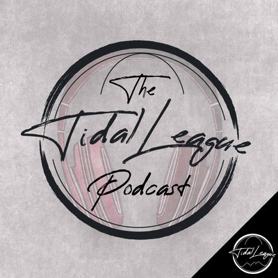 The Tidal League Podcast