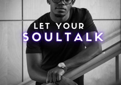 Let Your SOULTALK!