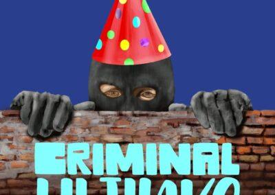 Criminal Hijinks