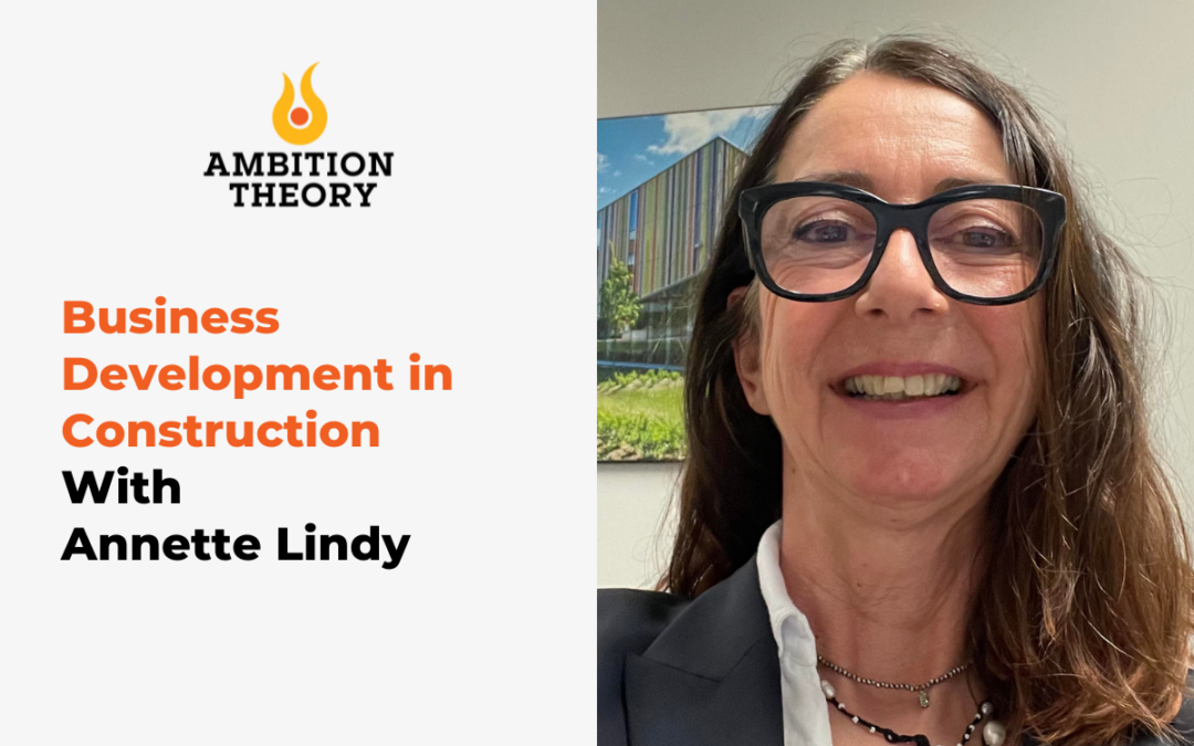 THE AMBITION THEORY: WOMEN IN CONSTRUCTION