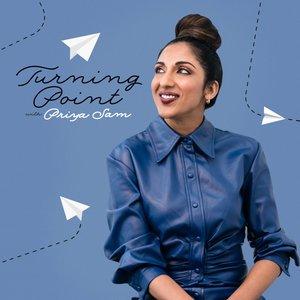 Turning Point with Priya Sam