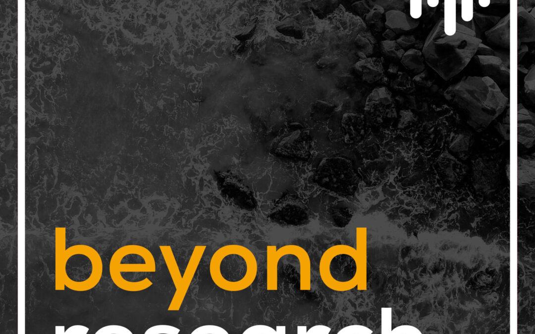 Beyond Research